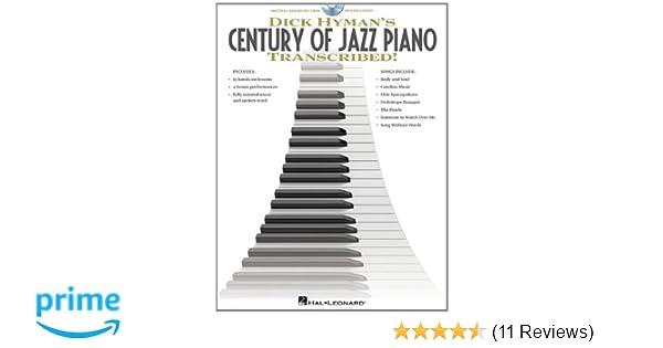 Dick Hyman's Century of Jazz Piano - Transcribed!: Dick