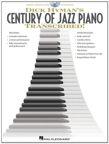 - Dick Hyman's Century of Jazz Piano - Transcribed!