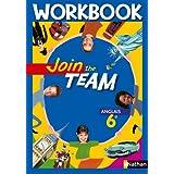Join the team Anglais 6e : Workbookpar Christian Gernigon