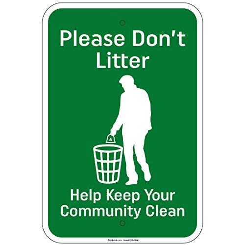 (Please Don't Litter Help Keep Your Community Clean 8