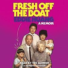 Fresh Off the Boat: A Memoir   Livre audio Auteur(s) : Eddie Huang Narrateur(s) : Eddie Huang