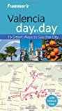 Frommer's Day by Day: Valencia by Timothy Birch front cover