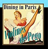 Dining in Paris by Violines De Pego - Best Reviews Guide