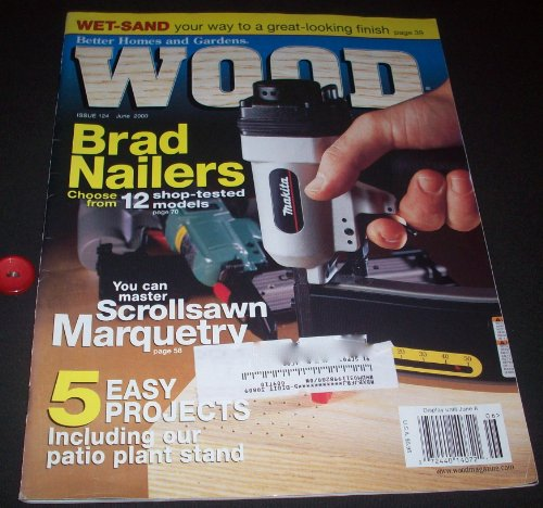 Better Homes and Gardens WOOD (Vol 17, No 4) Issue #124 May/June 2000 (Scroll Saw Magazine)