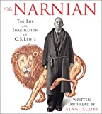 Front cover for the book The Narnian: The Life and Imagination of C. S. Lewis by Alan Jacobs