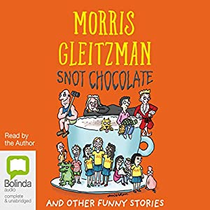 Snot Chocolate Audiobook