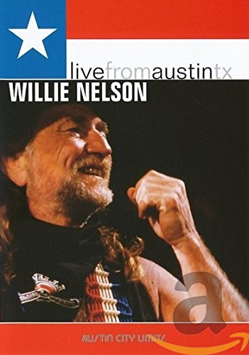 Live From Austin TX: Willie Nelson by New West