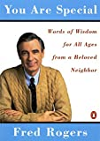 img - for You Are Special: Words of Wisdom for All Ages from a Beloved Neighbor book / textbook / text book