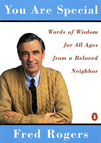 You Are Special: Words of Wisdom for All Ages from a Beloved Neighbor by Penguin Books