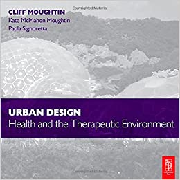 Image result for Urban Design: Health and the Therapeutic Environment