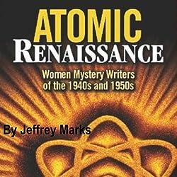 Atomic Renaissance