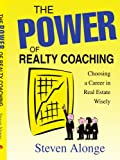 The Power of Realty Coaching, Steven Alonge, 0595344062