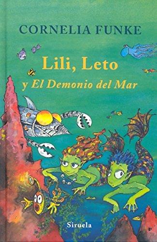 Lili, Leto y el demonio del mar (Las tres edades/ the Three Ages) (Spanish Edition) PDF