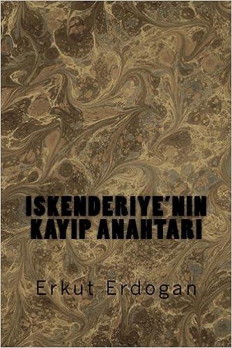 Iskenderiye'nin Kayip Anahtari: Volume 2