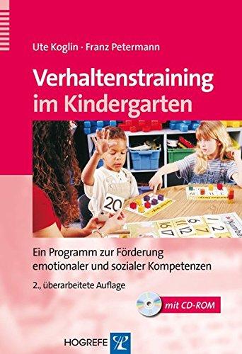 Verhaltenstraining im Kindergarten: Ein Programm zur Förderung emotionaler und sozialer Kompetenzen