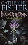 incarceron book 3 - Incarceron by Catherine Fisher (3-May-2007) Paperback