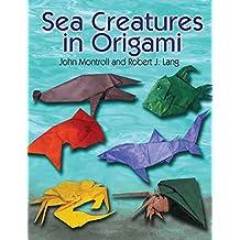 Sea Creatures in Origami (Dover Origami Papercraft)