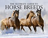 Ultimate Guide to Horse Breeds, Andrea Fitzpatrick, 0785822666
