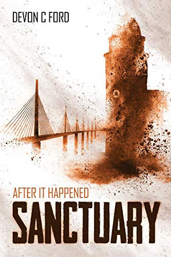 Sanctuary: After it Happened Book 5 by [C. Ford, Devon]