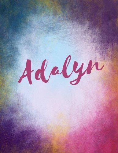 Adalyn: Adalyn personalized sketchbook/ journal. Large 8.5 x 11 Adalyn name blank book cover. Attractive bright watercolor wash purple pink orange & ... book for writing drawing and dreaming in.