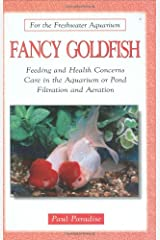 Fancy Goldfish (For the Freshwater Aquarium) Hardcover