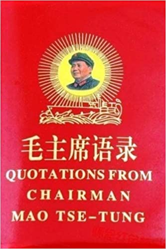 Quotations From Chairman Mao Tse-Tung: Mao's Little Red Book ...