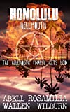 Honolulu Hellmouth: The Hellmouth Finally Gets Leid (Hollywood Hellmouth Book 3)