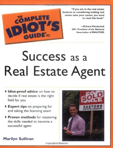 Complete Idiot's Guide to Success as a Real Estate Agent (The Complete Idiot's Guide) pdf