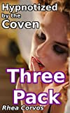Hypnotized by the Coven: Three-Pack