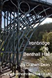Ironbridge to Benthall Hall (Rambling - mainly in northern England Book 27)