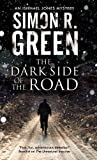 The Dark Side of The Road: A country house murder mystery with a supernatural twist (An Ishmael Jones Mystery)