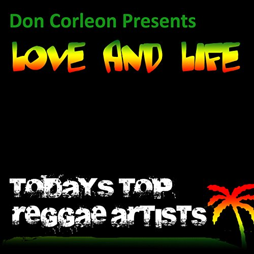 Don Corleon Presents Love and Life