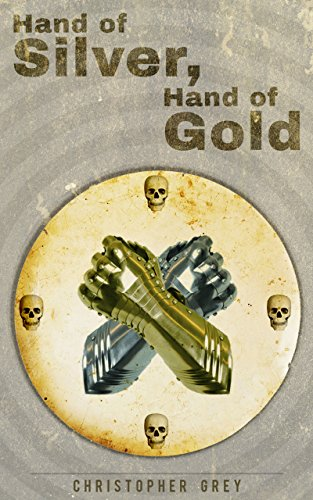 Hand of Silver, Hand of Gold -