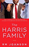 The Harris Family, R. M. Johnson, 1476704147