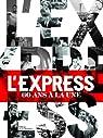 Les unes de l'express par L`Express