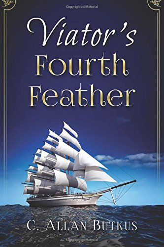 Viator's Fourth Feather: book one of the viator series (Volume 1) pdf