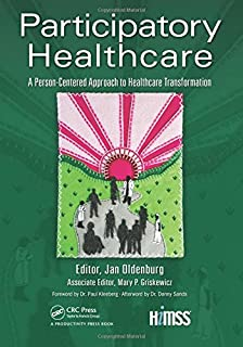 Hospitals healthcare organizations management strategies participatory healthcare a person centered approach to healthcare transformation himss book series fandeluxe Choice Image