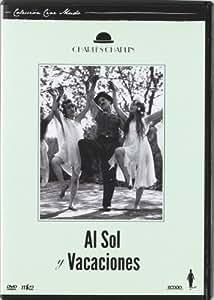 Al Sol + Vacaciones (C.Chaplin) [DVD]