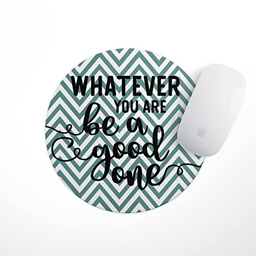 Inspirational Quote Floral Mouse Pad - Be a Good One