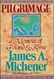 Pilgrimage, James A. Michener, 0878579109