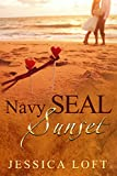 Navy SEAL Sunset:  SECOND CHANCE ROMANCE by  Jessica Loft in stock, buy online here