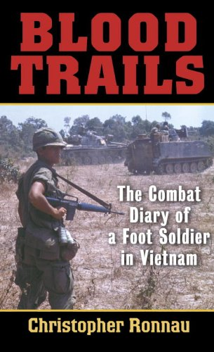Blood Trails: The Combat Diary of a Foot Soldier in Vietnam cover