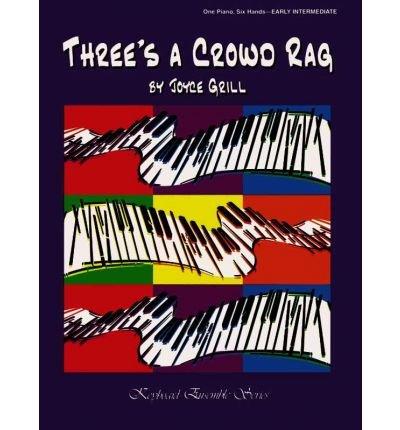 [(Three's a Crowd Rag: Sheet )] [Author: Joyce Grill] [Mar-2004]