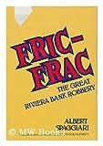 Fric-Frac, Albert Spaggiari, 0395277647