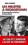 Un meurtre à Georgetown : Contre-enquête sur la mort de Mary Meyer par Lesieur