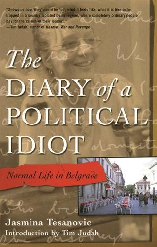 The Diary of a Political Idiot: Normal Life in Belgrade