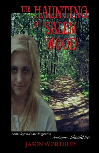 The Haunting of Salem Wood (Haunting Beauty)