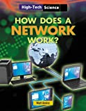 How Does a Network Work?, Matt Anniss, 1482403803