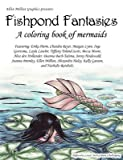 img - for Fishpond Fantasies; a Coloring Book of Mermaids book / textbook / text book