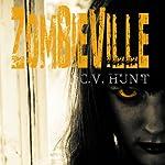 Zombieville | C.V. Hunt